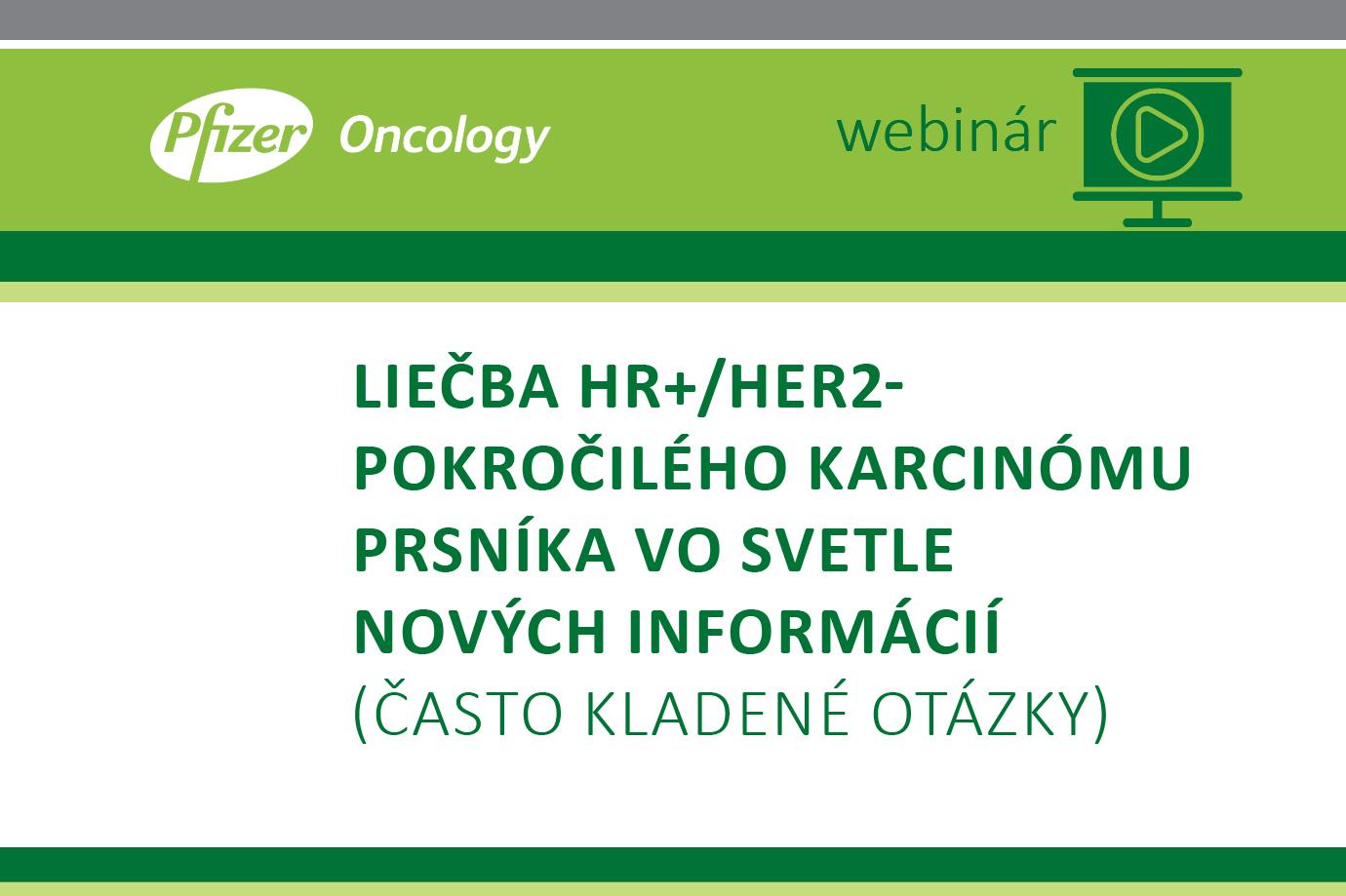 Liečba HR+/HER2- pokročilého karcinómu prsníka vo svetle nových informácií (často kladené otázky)