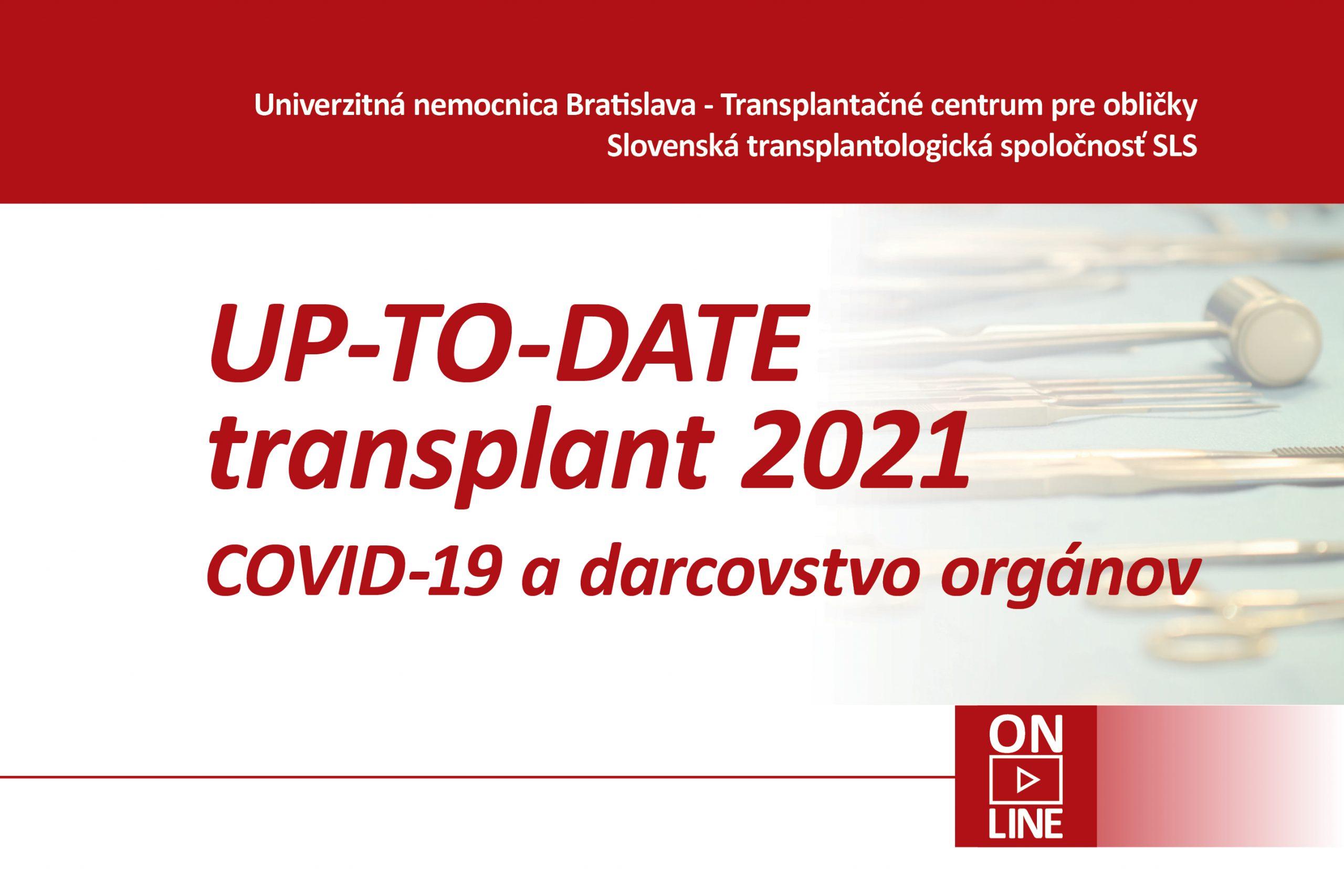 UP-TO-DATE transplant 2021 COVID-19 a darcovstvo orgánov