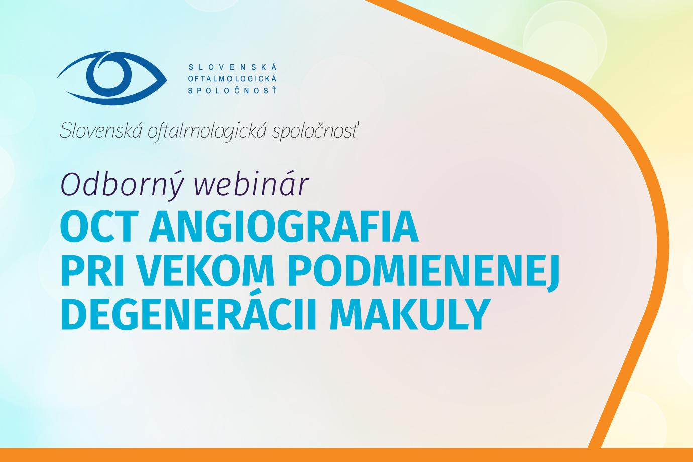 OCT angiografia pri vekom podmienenej degenerácii makuly