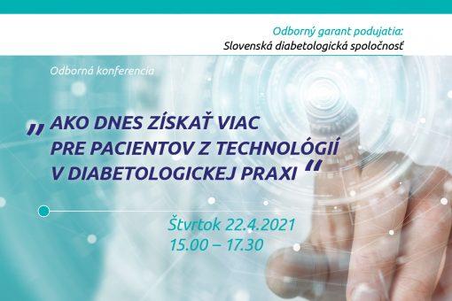 """""""Ako dnes získať viac pre pacientov z technológií v diabetologickej praxi"""""""