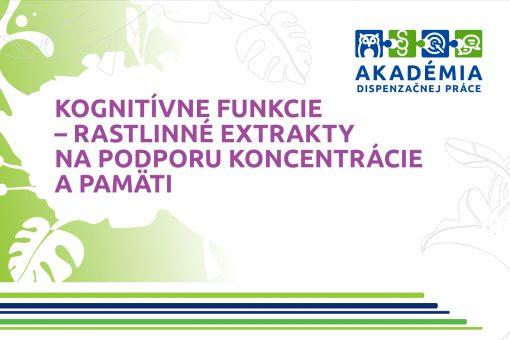 AKADÉMIA DISPENZAČNEJ PRÁCE – Kognitívne funkcie – rastlinné extrakty na podporu koncentrácie apamäti