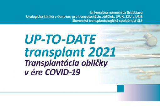UP-TO-DATE transplant 2021 Transplantácia obličky v ére COVID-19