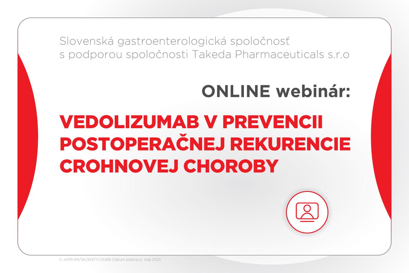 Vedolizumab v prevencii postoperačnej rekurencie Crohnovej choroby